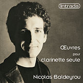 Oeuvres pour clarinette seule by Nicolas Baldeyrou