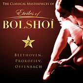 The Classical Masterpieces of Étoiles of Bolshoï, Vol. 2 by Bolshoï National Theatre