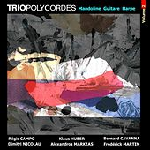Trio Polycordes, Vol. 2: Mandoline, Guitare, Harpe by Various Artists