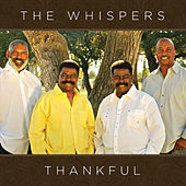 Thankful by The Whispers