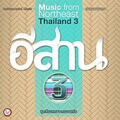 Music from Northeast Thailand #3 by Suthikant Music