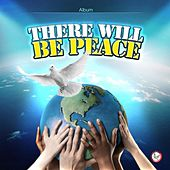 There will be peace by Suthikant Music