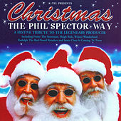 Christmas The Phil Spector Way - A Festive Tribute To The Legendary Producer by Studio Musicians