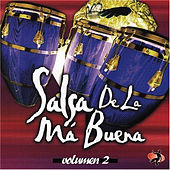 Salsa de la Ma Buena Vol. 2 by Various Artists