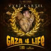 Gaza 4 Life by VYBZ Kartel