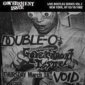 Live Bootleg Series Vol. 1: 03/18/1982 New York, NY @ CBGB by Government Issue