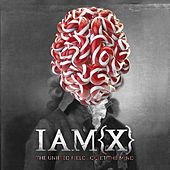 The Unified Field by IAMX