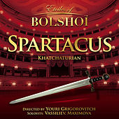 Khachaturian: Spartacus (Etoiles of Bolshoï) by Bolshoï National Theatre