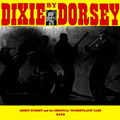 Dixey By Dorsey by Jimmy Dorsey