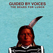 The Bears for Lunch by Guided By Voices
