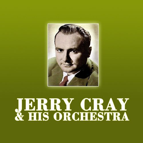 Jerry Gray & His Orchestra by Jerry Gray
