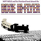 Aboard The Dixe Hi-Flyer by Miff Mole