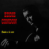 Condon A La Carte by Eddie Condon