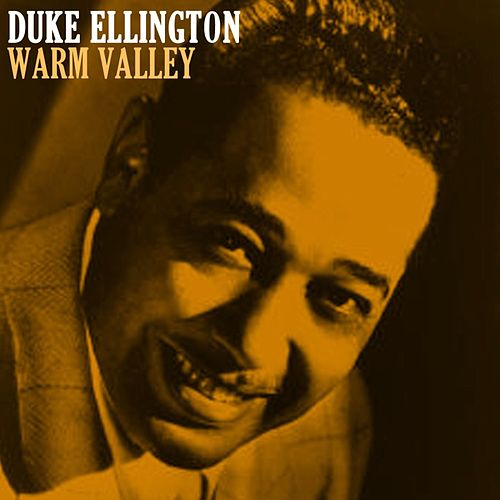 Warm Valley by Duke Ellington