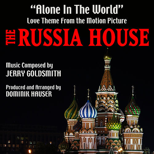 Alone In The World (Love Theme from the motion picture 'The Russia House') by Dominik Hauser