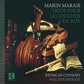 Marais: Trios pour le coucher du Roy by Various Artists