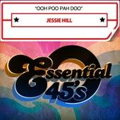Ooh Poo Pah Doo by Jessie Hill