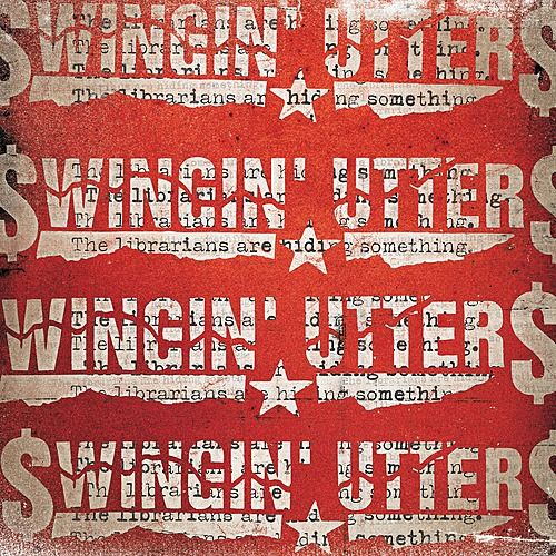 The Librarians Are Hiding Something by Swingin' Utters
