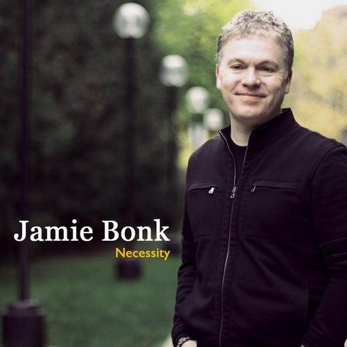 Necessity by Jamie Bonk