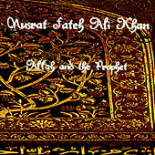 Allah And The Prophet by Nusrat Fateh Ali Khan