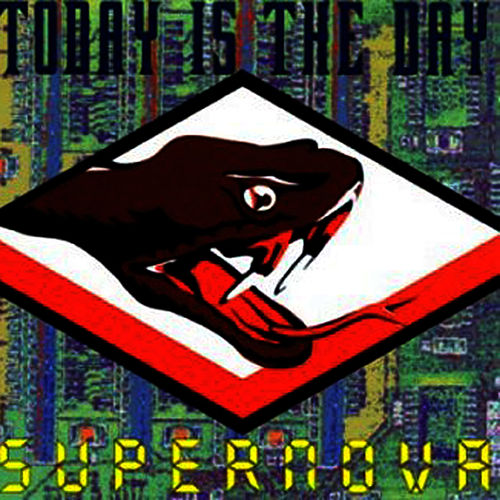 Supernova by Today Is the Day
