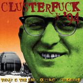 Clusterfuck '93 von Various Artists