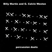 Percussion Duets by Billy Martin/Grant Calvin Weston