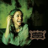 Knuckle Down by Ani DiFranco