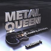 Metal Queen Compilation Volume 1 by Various Artists