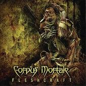 FleshCraft by Corpus Mortale