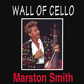 Wall of Cello by Marston Smith