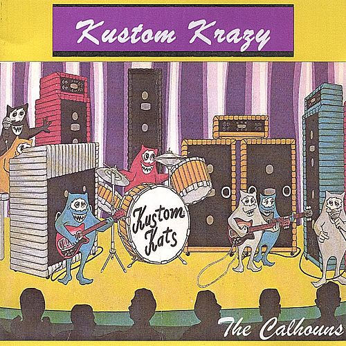 Kustom Krazy by The Calhouns