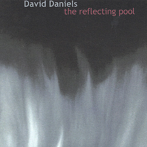 The Reflecting Pool by David Daniels