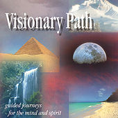 Visionary Path by Jason Miles