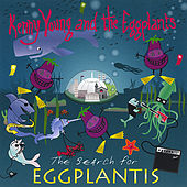 The Search for Eggplantis... or Glam on the Half Shell by Kenny Young