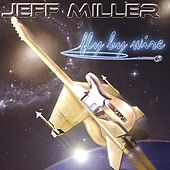Fly By Wire by Jeff Miller