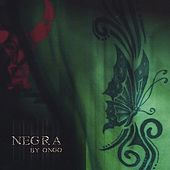 NEGRA by ONGO by Ongo