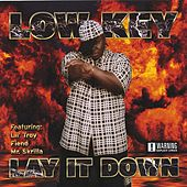 Lay It Down by Low Key