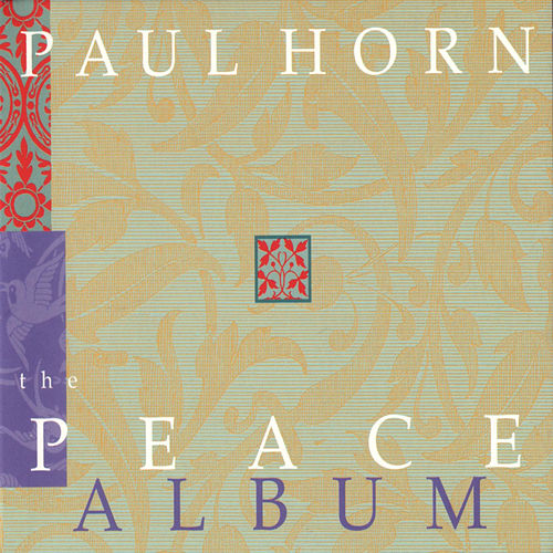 The Peace Album by Paul Horn