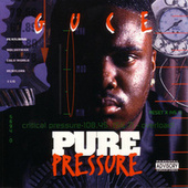Pure Pressure by Guce