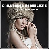 Chillhouse Sensations (Night Collection) by Various Artists