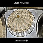 Lux Mundi by Michaelis