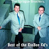 Best of the Essbee Cd's by Sprague Brothers