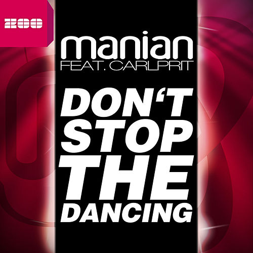 Don't Stop the Dancing by Manian