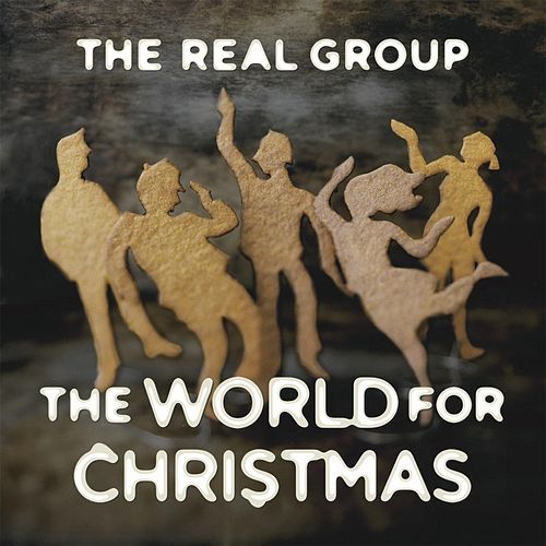 The World for Christmas by The Real Group