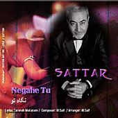Negahe To by Sattar