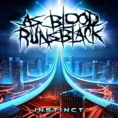 Instinct by As Blood Runs Black