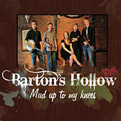 Mud Up To My Knees by Barton's Hollow