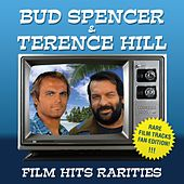 Bud Spencer & Terence Hill - Film Hits Rarities (Special Fan Edition) by Bud Spencer