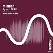 Against All EP by Mintech